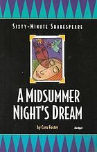 The sixty-minute Shakespeare : a midsummer night's dream