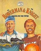 Bill Bowerman & Phil Knight : building the Nike empire