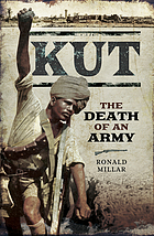 Kut : the death of an army.