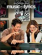 Music and lyrics : music from the motion picture.