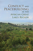 Conflict and peacebuilding in the African Great Lakes Region