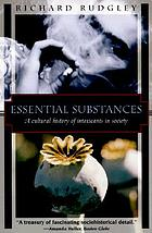 Essential substances : a cultural history of intoxicants in society