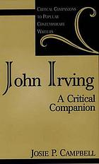 John Irving : a critical companion