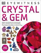 Crystal & gem.
