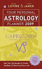 Your personal astrology planner 2009 - Capricorn