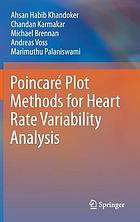 Poincaré plot methods for heart rate variability analysis