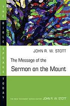 The message of the Sermon on the mount (Matthew 5-7) : Christian counter-culture