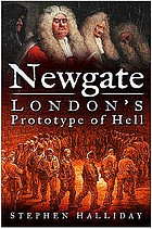 Newgate : London's prototype of hell