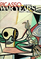 Picasso and the war years, 1937-1945