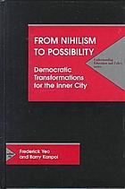 From nihilism to possibility : democratic transformations for the inner city