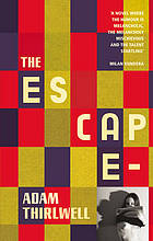 The escape : a novel in five parts