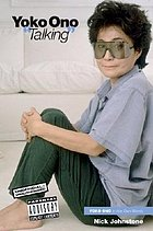 Yoko Ono 'talking' : Yoko Ono in her own words