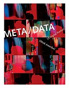 Meta/data : a digital poetics