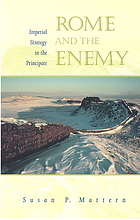 Rome and the enemy : imperial strategy in the principate