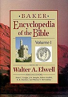 Baker encyclopedia of the Bible