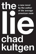 The lie : a novel