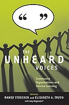 The unheard voices : community organizations and service learning