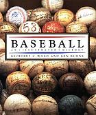 Baseball : an illustrated history