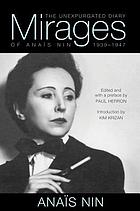 Mirages : the Unexpurgated Diary of Anaïs Nin 1939-1947