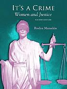 It's a Crime: Women and Justice cover image