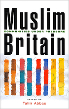 Muslim Britain : communities under pressure