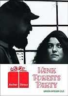 Hank Forest's party