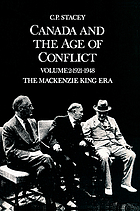 Canada and the age of conflict. Volume 2, 1921-1948, the Mackenzie King era : a history of Canadian external policies