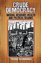 Crude democracy : natural resource wealth and political regimes