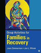 Group Activities for Families in Recovery.