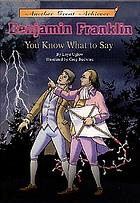 Benjamin Franklin, you know what to say