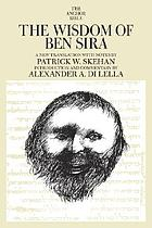Anchor Bible. Vol. 39, The Wisdom of Ben Sira : a new translation with notes