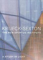 Krueck-Sexton : the new Spertus Institute a study in light