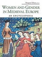 Women and gender in medieval Europe : an encyclopedia