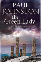 The green lady : an Alex Mavros mystery