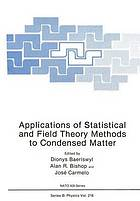 Applications of statistical and field theory methods to condensed matter: [proceedings of the NATO Advanced Study Institute on Applications of Statistical and Field Theory Methods to Condensed Matter, held May 22 — June 2, 1989, in Evora, Portugal]