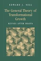 The general theory of transformational growth : Keynes after Sraffa