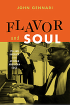 Flavor and soul : Italian America at its African American edge