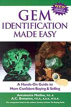 Gem identification made easy : a hands-on guide to more confident buying & selling
