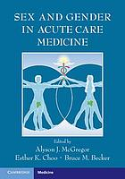 Sex and gender in acute care medicine