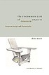 The uncommon life of common objects : essays on... by  Akiko Busch