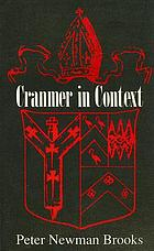 Cranmer in context : documents from the English Reformation