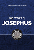 The works of Josephus : complete and unabridged