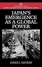 Japan's emergence as a global power