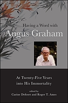 Having a word with Angus Graham : at twenty-five years into his immortality