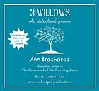 3 willows : [the sisterhood grows]