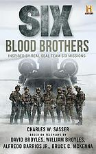 Six : blood brothers