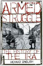 Armed struggle : the history of the IRA