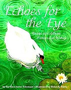 Echoes for the eye : poems to celebrate patterns in nature