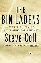 The Bin Ladens : an Arabian family in the American century