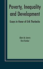 Poverty, inequality and development : essays in honor of Erik Thorbecke